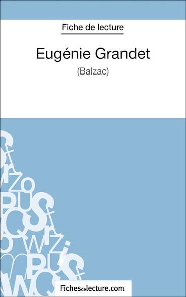 Eugénie Grandet de Balzac (fiche de lecture : résumé et analyse)