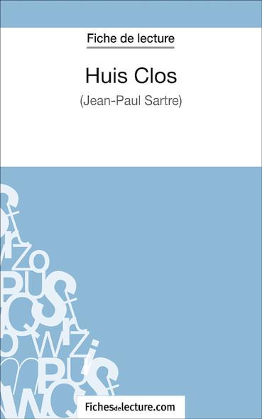 Huis Clos de Jean-Paul Sartre (fiche de lecture : résumé et analyse)
