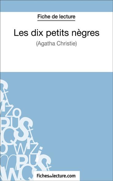 Les dix petits nègres d'Agatha Christie (fiche de lecture : résumé et analyse)