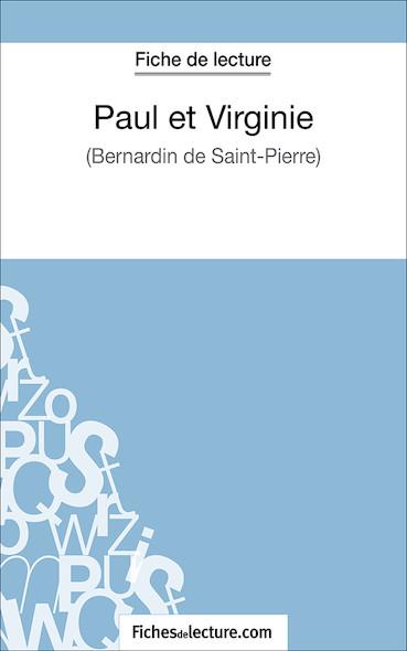 Paul et Virginie de Bernardin de Saint-Pierre (fiche de lecture : résumé et analyse)