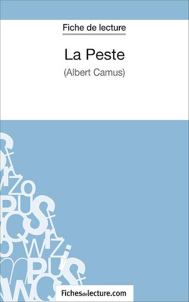 La Peste d'Albert Camus (fiche de lecture : résumé et analyse)