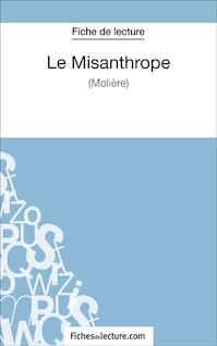 Le misanthrope de Molière (fiche de lecture : résumé et analyse) | Durel, Mathieu