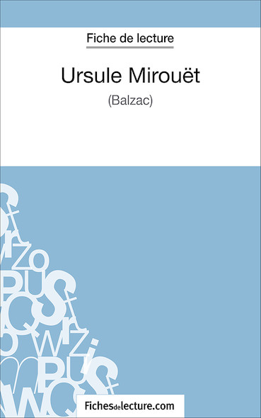 Ursule Mirouët de Balzac (fiche de lecture : résumé et analyse)