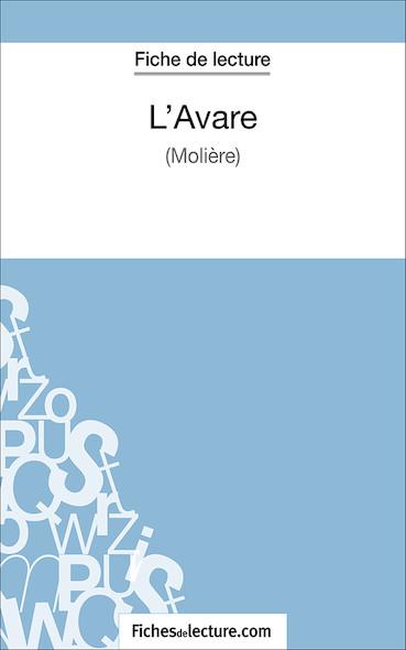 L'Avare de Molière (fiche de lecture : résumé et analyse)