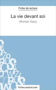 La vie devant soi de Romain Gary (fiche de lecture : résumé et analyse) | Argence, Claire