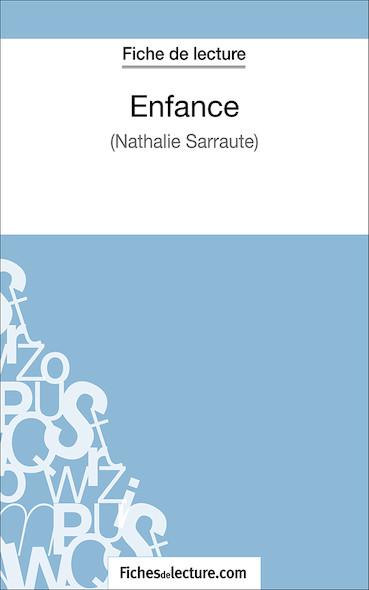 Enfance de Nathalie Sarraute (fiche de lecture : résumé et analyse)