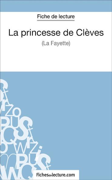 La princesse de Clèves de Madame de La Fayette (fiche de lecture : résumé et analyse)