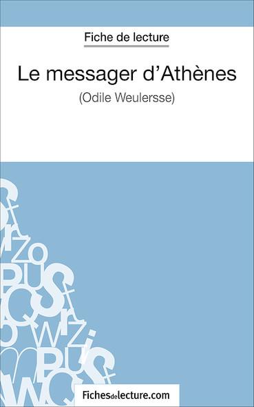 Le messager d'Athènes d'Odile Weulersse (fiche de lecture : résumé et analyse)