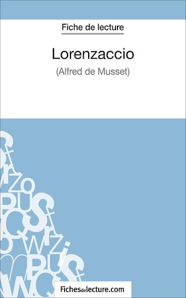Lorenzaccio d'Alfred de Musset (fiche de lecture : résumé et analyse)