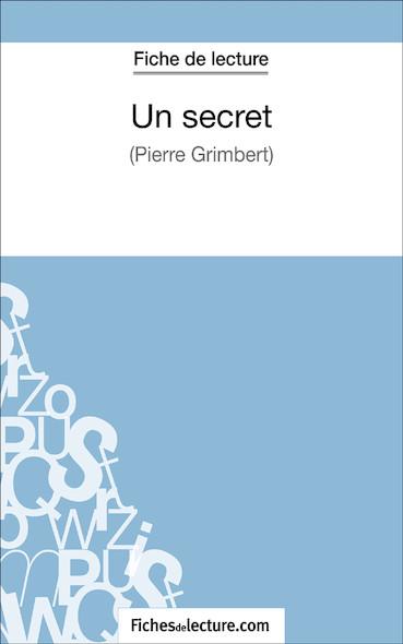 Un secret de Philippe Grimbert (fiche de lecture : résumé et analyse)