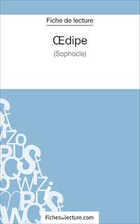 Oedipe de Sophocle (fiche de lecture : résumé et analyse) | Viteux, Hubert