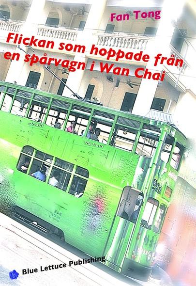 Flickan som hoppade från en spårvagn i Wan Chai