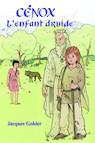 Cénox l'enfant druide