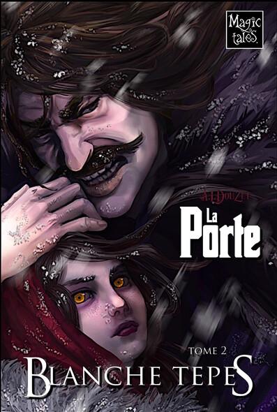 La Porte Tome 2: Blanche Tepes