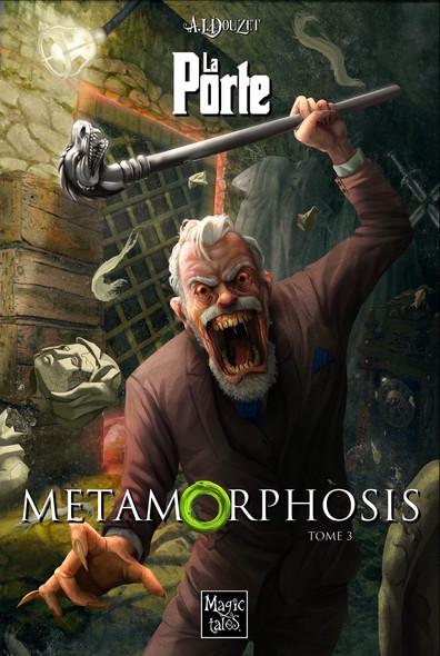 La Porte Tome 3: Metamorphosis
