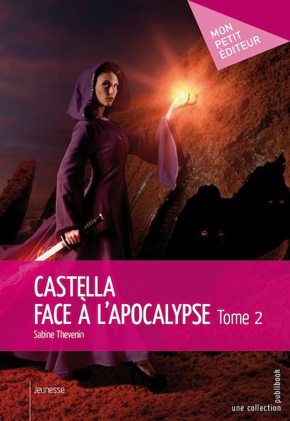 Castella face à l'apocalypse