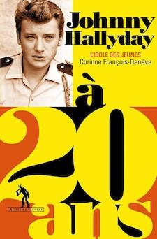 Johnny Halliday à 20 ans | Corinne François-Deneve