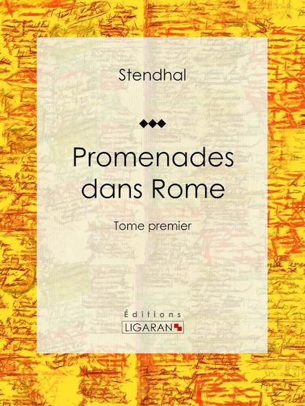 Promenades dans Rome, Tome premier