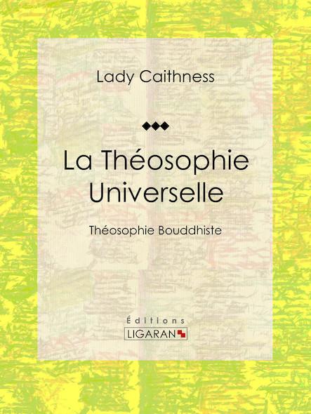 La Théosophie Universelle, Théosophie Bouddhiste