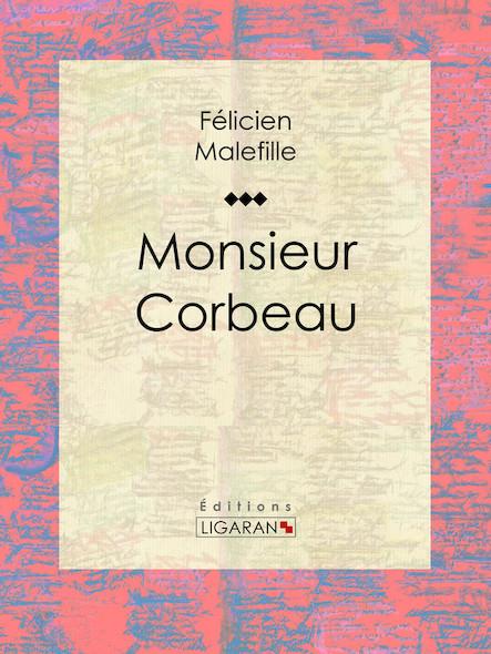 Monsieur Corbeau