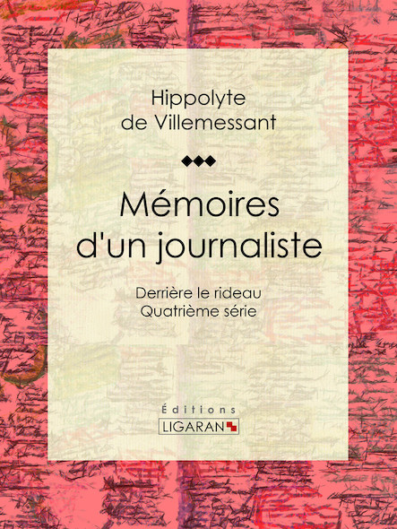 Mémoires d'un journaliste, Derrière le rideau - Quatrième série