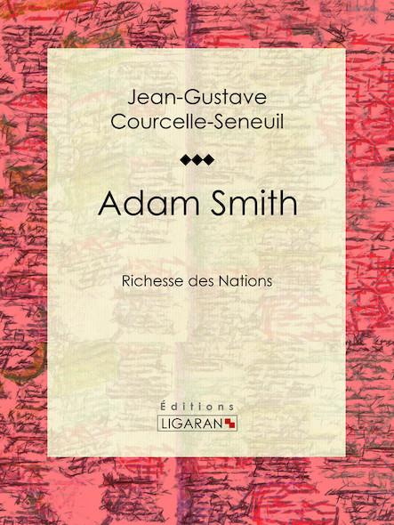 Adam Smith, Richesse des Nations