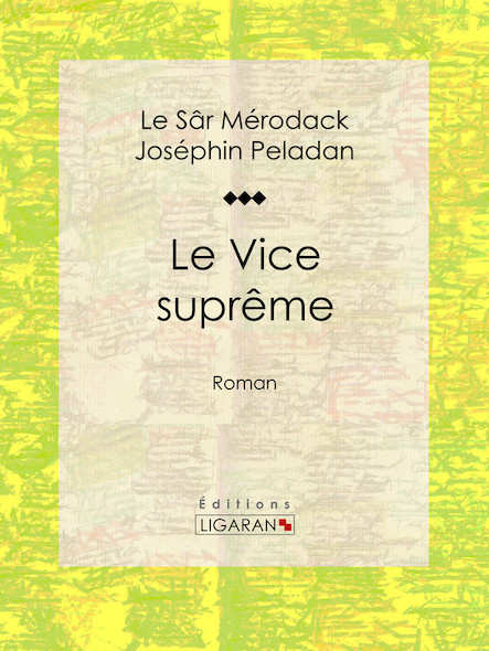 Le Vice suprême, Roman