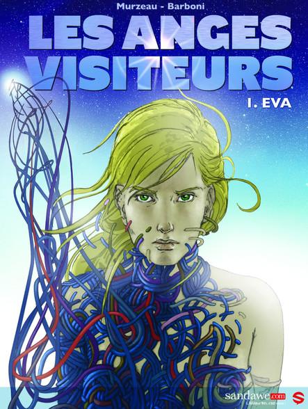 Les Anges visiteurs, Tome 1 : Eva