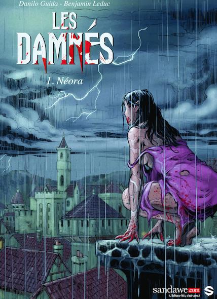 Les Damnés, Tome 1 : Néora