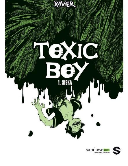 Toxic Boy - Tome 1