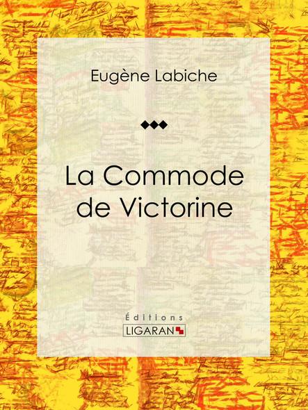 La Commode de Victorine