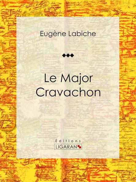 Le Major Cravachon