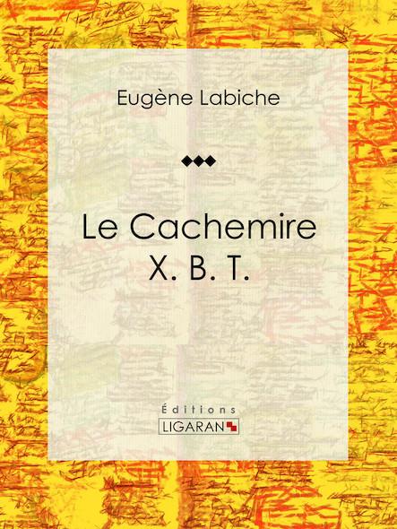 Le Cachemire X. B. T.