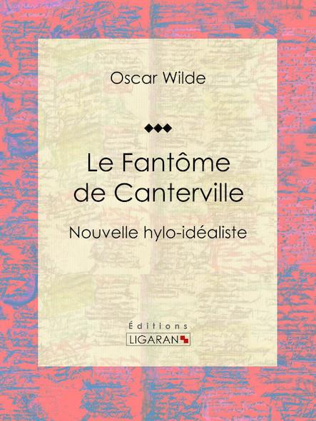 Le Fantôme de Canterville - Nouvelle hylo-idéaliste