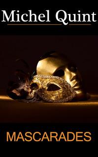 Mascarades | Quint, Michel