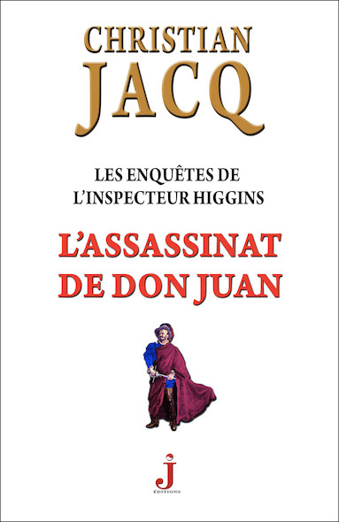 Les enquêtes de l'inspecteur Higgins, tome 15 : L'assassinat de Don Juan