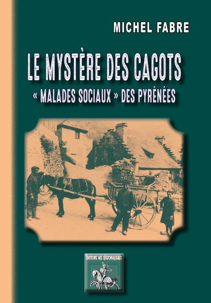 """Le mystère des Cagots : """"Malades sociaux"""" des Pyrénées"""
