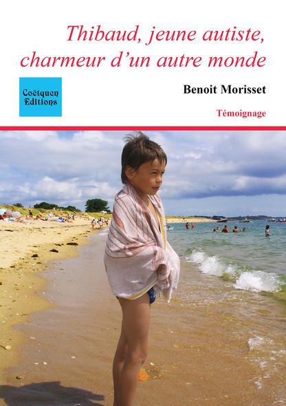 Thibaud, jeune autiste, charmeur d'un autre monde