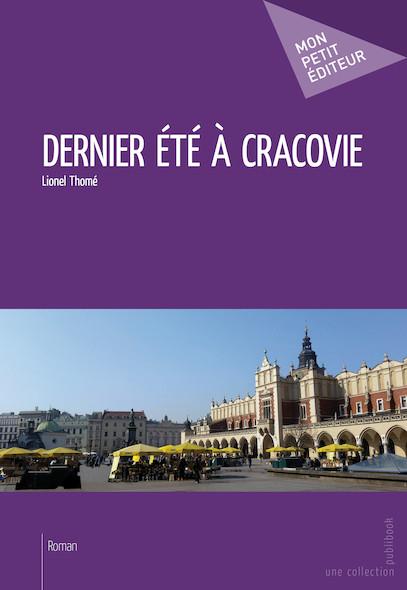 Dernier été à Cracovie