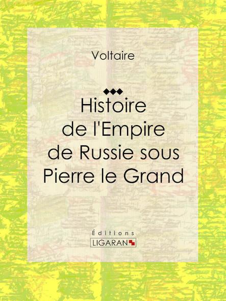 Histoire de l'Empire de Russie sous Pierre le Grand