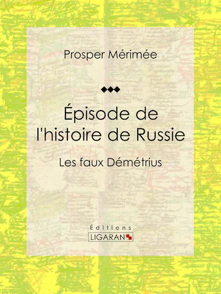 Épisode de l'histoire de Russie, Les faux Démétrius