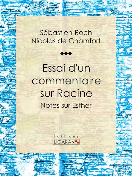 Essai d'un commentaire sur Racine, Notes sur Esther