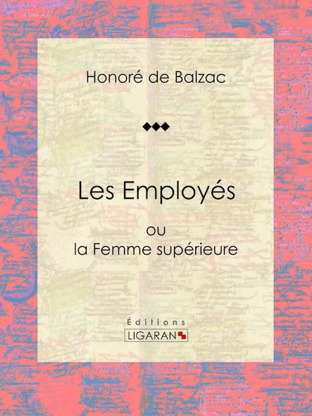 Les Employés, ou la Femme supérieure