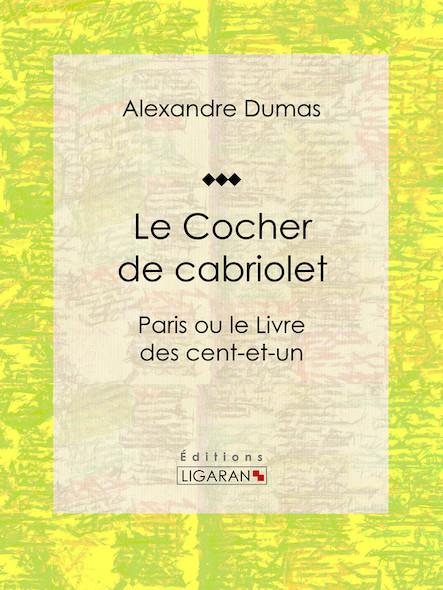 Le Cocher de cabriolet, Paris ou le Livre des cent-et-un