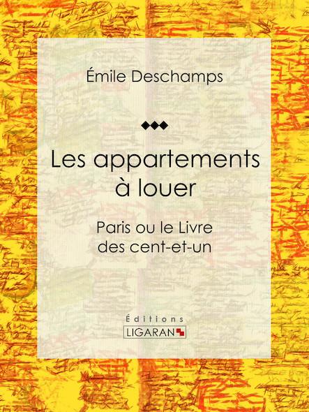 Les appartements à louer, Paris ou le Livre des cent-et-un