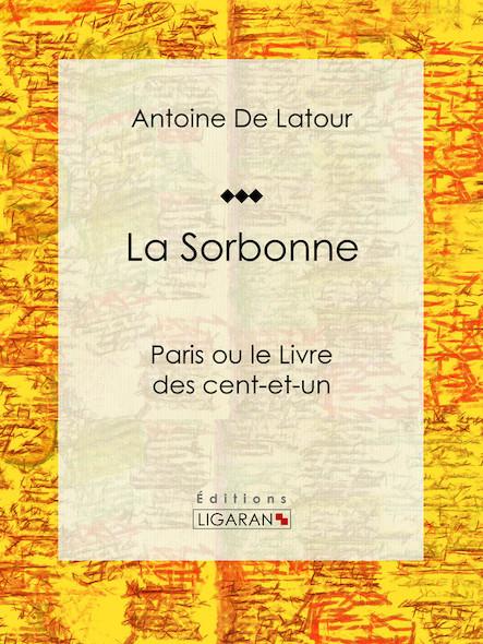 La Sorbonne, Paris ou le Livre des cent-et-un