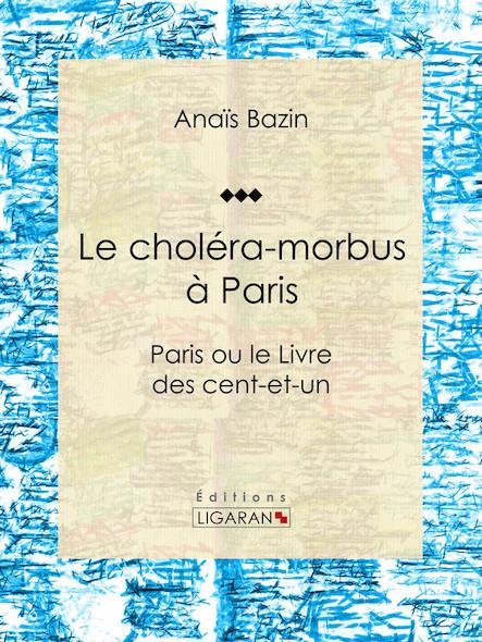 Le choléra-morbus à Paris, Paris ou le Livre des cent-et-un