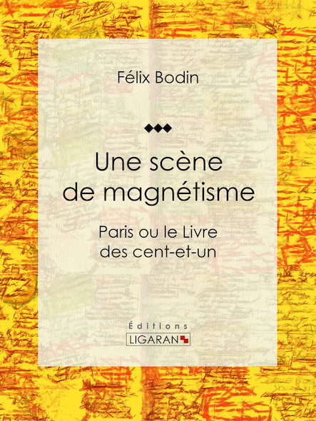 Une scène de magnétisme, Paris ou le Livre des cent-et-un