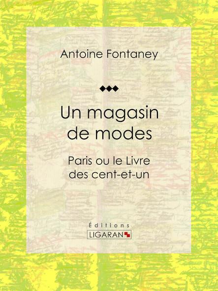 Un magasin de modes, Paris ou le Livre des cent-et-un