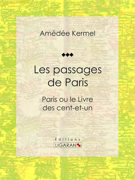 Les passages de Paris, Paris ou le Livre des cent-et-un